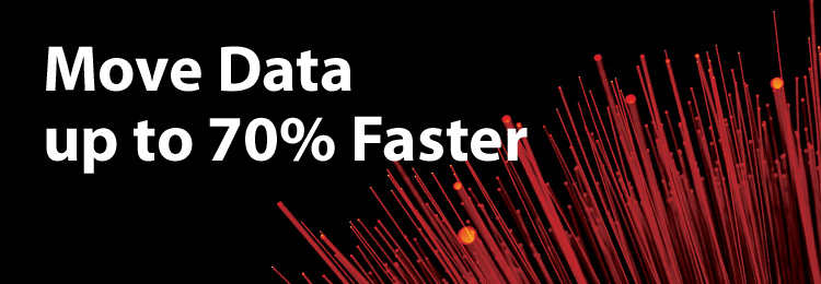 Move Data up to 70% Faster